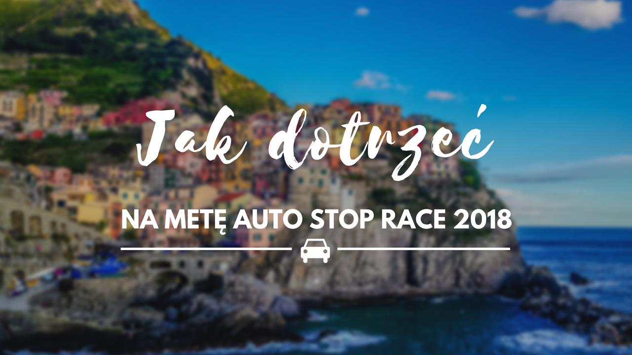 Jak dotrzeć na metę Autostop Race 2018?